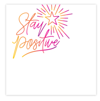 Thumbnail for StayPositive.jpg
